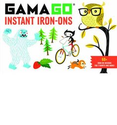 GAMAGO's most popular characters, like the Yeti, Ninja Kitty, Mustachioed Owl, Bling and more come to Chronicle Books' iron-on format. Add eye- catching designs and characters to T-shirts, tea towels, onesies and more!