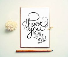Whether they are footing the entire wedding bill or just lending valuable moral support, send your parents a personal thank you card to show them how much you appreciate their help.