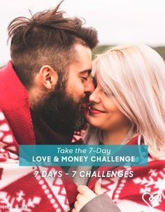 Sign up today for the 7-Day Love and Money Challenge.  Receive daily challenges, articles, tips and quizzes to strengthen the way you and your partner do life and money together.