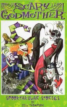 Scary Godmother: Spooktacular Stories: Jill Thompson: 9781579890766: Amazon.com: Books