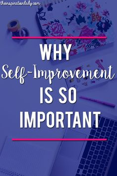 Here are some reasons why personal development is so important and how working on it can benefit your life!