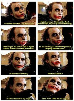 The Joker, Dark Knight 'smile' quotes.