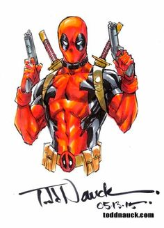 Deadpool by Todd Nauck *