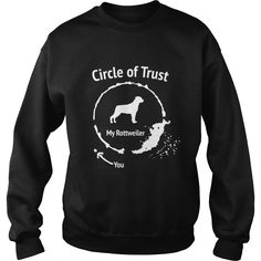 Circle Of Trust #ROTTWEILER Grandpa Grandma Dad Mom Lady Man Men Women Woman Wife Husband Girl Boy Rottwei Rottie Dog Lover Order HERE ==> https://www.sunfrog.com/Pets/113658637-420530783.html?41088 Please tag & share with your friends who would love it  #xmasgifts #renegadelife #superbowl