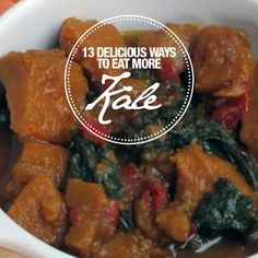 13 Delicious Ways To Eat More Kale! #kale #superfoods #menuplanning