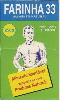 MADE IN PORTUGAL: Farinha 33 Comi muita desta farinha também entusiasmada pelos brindes que oferecia.