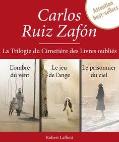 Fiche ouvrage Robert Laffont.LA TRILOGIE DU CIMETIÈRE DES LIVRES OUBLIÉS - INTÉGRALE