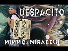 DESPACITO - cover fisarmonica accordion - MIMMO MIRABELLI - YouTube
