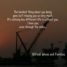Rig Quote Magnificent Oilfield Wife  Oilfield Wife  Oilfield Wifelisa Kauffman . Inspiration