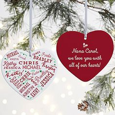Our Close To Her Heart Personalized Heart Ornament is a lovely way to decorate your Christmas tree with all of the names of those you love. Custom printed with up to 21 names on the front and any 3 line message on the back. Custom Christmas Ornaments, Family Ornament, Heart Ornament, Christmas Crafts, Perfect Mother's Day Gift, Great Gifts For Mom, Personalized Garden Stones, Personalized Gifts, Personalised Blankets