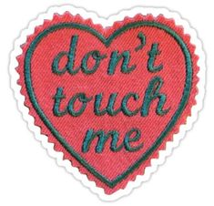 'Dont Touch Me Patch' Sticker by livpaigedesigns Cute Patches, Pin And Patches, Iron On Patches, Funny Patches, Dont Touch Me, Mermaid Blanket, Embroidery Patches, Easter Crafts For Kids, Crochet Patterns For Beginners