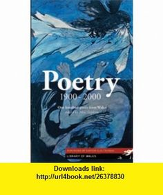 Poetry 1900-2000 (Library of Wales) (9781902638881) Meic Stephens, Dafydd Elis-Thomas , ISBN-10: 1902638883  , ISBN-13: 978-1902638881 ,  , tutorials , pdf , ebook , torrent , downloads , rapidshare , filesonic , hotfile , megaupload , fileserve
