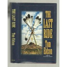 The Last Ride, Tom Eidson