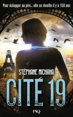 Découvrez Cité 19, de Stéphane Michaka sur Booknode, la communauté du livre
