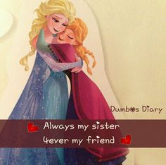 Farha Aamir Frozen Sister Quotes, Sister Qoutes, Sister Day, Brother And Sister Love, Hug Quotes, Girly Quotes, Love Mom, Cute Love, Happy Birthday Soul Sister