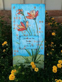 Friends are Like Flowers Mixed Media Canvas -- Experiment with different techniques in a simple mixed media project. #decoartprojects #mixedmedia