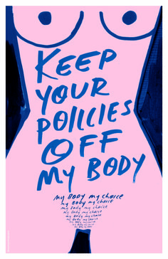 Maquette by Samantha Hahn Protest Posters, Protest Art, Protest Signs, My Body My Choice, Women Poster, Feminist Art, Feminist Quotes, Grafiti, Political Art