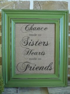Burlap Print  Sister Quote by SimplyFrenchMarket on Etsy, $15.00