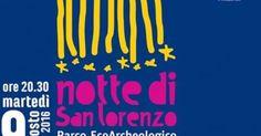 #Salerno #Eventi #Curiosità #Interessi Esssere a Salerno per vivere la notte di San. Lorenzo al parco archeologico di Pontecagnano.... Per maggiori info sull'evento segui il link in basso: http://www.zerottonove.it/notte-san-lorenzo-al-parco-eco-archeologico-pontecagno/