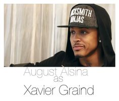 """""""August Alsina as Xavier Graind"""" by ririlovely ❤ liked on Polyvore featuring art"""