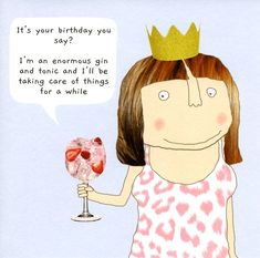 Funny birthday card - Enormous Gin - Take care of things Funny Birthday Poems, Birthday Captions, Birthday Pins, Happy Birthday Meme, Happy Birthday Sister, Happy Birthday Images, Birthday Messages, Birthday Wishes, Birthday Quotes