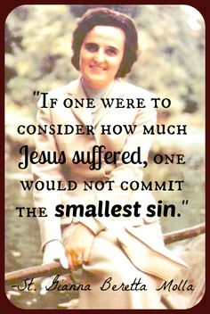 St. Gianna Beretta Molla, pray that we follow Jesus' footsteps and take up our crosses. #SaintOfTheDay