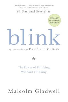 Blink: The Power of Thinking Without Thinking by Malcolm ...