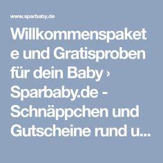Willkommenspakete und Gratisproben für dein Baby › Sparbaby.de - Schnäppchen und Gutscheine rund ums Baby
