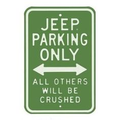 Embossed Steel Jeep Parking Only Sign