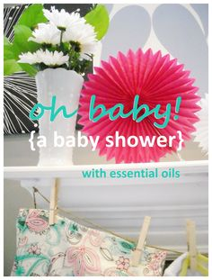 Take a look at these ideas for a dōTERRA inspired baby shower using essential oils: http://doterrablog.com/oh-baby-a-doterra-inspired-shower