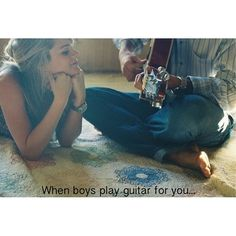 When Boys play guitar for you.....