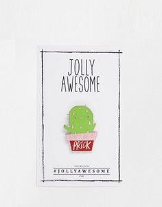 Jolly Awesome Cactus Enamel Pin