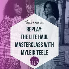 [REPLAY] The Life Haul Masterclass with Myleik Teele, CEO of Curlbox - Think & Grow Chick | Think & Grow Chick