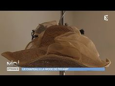 MADE IN FRANCE : Le chapeau à la mode de Fécamp - https://www.youtube.com/watch?v=r0Z3vPQa32o