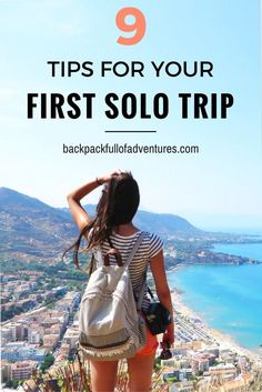 Are you about to hit the road and go on your first ever solo trip, but not sure how to get started? Here are my top 9 tips for first time solo travellers.