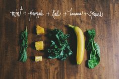 Banana, Pineapple + Mint Green Smoothie -  1 banana, a few chunks of pineapple, a few sprigs of mints, and then a handful of kale, spinach and ice. I topped it off with a 1/2 cup of almond milk and blended until smooth.  Source: Bldg 25 Blog – The Free People Clothing Blog http://blog.freepeople.com/#ixzz35Sg1BWa5