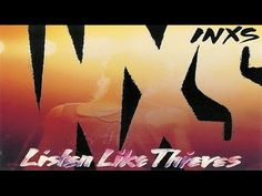 INXS - Listen Like Thieves (Full Album) 1985