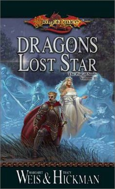 Dragons of a Lost Star (Dragonlance: The War of Souls, Vol. 2), by Margaret Weis & Tracy Hickman