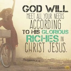 God will meet all your needs according to his glorious riches in Christ Jesus.we need to remember in his time not ours. stay in faith there is a reason for everything! Popular Bible Verses, Encouraging Bible Verses, Bible Encouragement, Popular Quotes, Bible Verses Quotes, Bible Scriptures, Biblical Verses, Bible Quotes About Faith, Faith Quotes