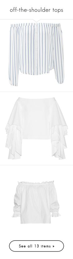 """off-the-shoulder tops"" by step1855 ❤ liked on Polyvore featuring tops, shirts, dresses, long sleeve cotton shirts, white long sleeve shirt, off the shoulder shirts, long sleeve tops, cotton off the shoulder top, blouses and loose white shirt"