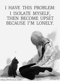 Sadly, a common problem with anxiety, depression, PTSD and other mental illnesses