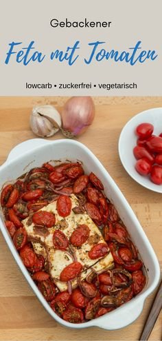 Gebackener Feta mit Tomaten aus dem Ofen Low Carb Rezepte I like to eat this low carb recipe in the Baked Pasta Recipes, Veggie Recipes, Low Carb Recipes, Healthy Recipes, Law Carb, Clean Eating, Healthy Eating, Queso Feta, Grilling Recipes