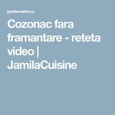 Cozonac fara framantare - reteta video | JamilaCuisine Yummy Food, Foods, Food Food, Delicious Food, Good Food