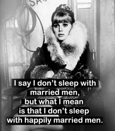 Don't sleep with married men.