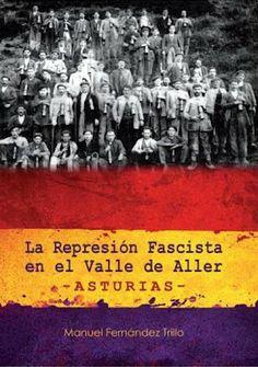 Búscame en el ciclo de la vida: 370. La represión fascista en el Valle de Aller  (...