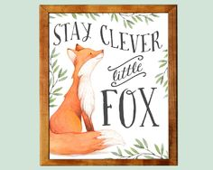 Stay clever little fox, nursery art, woodland nursery, fox, nursery decor,fox nursery,fox print,fox nursery decor,fox wall art,fox printable by AdornMyWall on Etsy