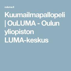 Kuumailmapallopeli | OuLUMA - Oulun yliopiston LUMA-keskus