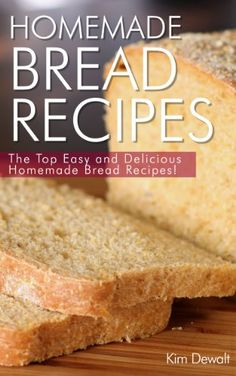 Making your own bread is easier, healthier, and cheaper than buying from a store!  Start making your own bread TODAY with these delicious and EASY homemade bread recipes!From your conventional breads...
