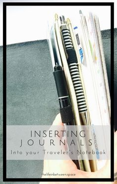 Inserting Journals into your Traveler's Notebook // YouTube Tutorial
