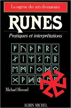 Amazon.fr - Runes : Pratiques et interprétations - Michael Howard - Livres Michael Howard, Les Runes, Calm, Amazon, Books, Wisdom, Livres, Amazons, Libros
